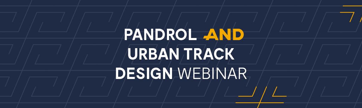 Urban Track Design Webinar #1